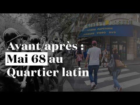 Avant/après : sur les traces de Mai 68 au Quartier latin ...