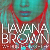 We Run the Night (Remixes) [feat. Pitbull] - EP