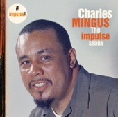 The Impulse Story: Charles Mingus