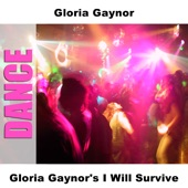 Gloria Gaynor's I Will Survive