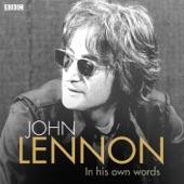 John Lennon in His Own Words