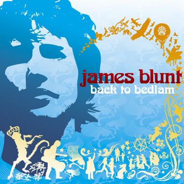 Slow Rock Collection: James Blunt - Back To Bedlam