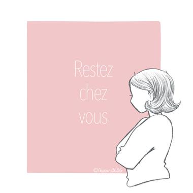 Restez chez vous. – Maman BCBG