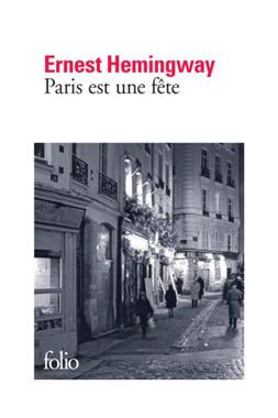 Paris est une fête (Ernest Hemingway) » Telecharger livres ...