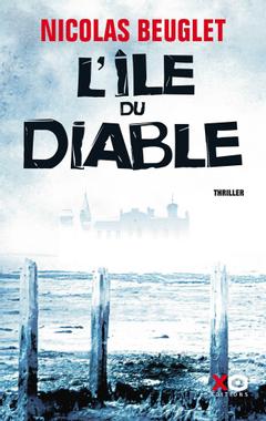 """Delph la Bibliovore: Nicolas Beuglet: """" L'île du diable"""""""