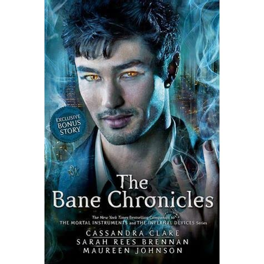 The Bane Chronicles by Cassandra Clare — Reviews ...