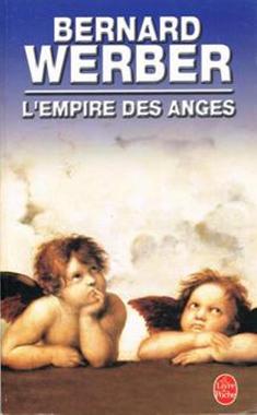 L'Empire des anges - Bernard WERBER - Fiche livre ...