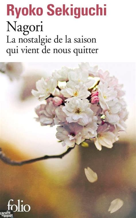 Editions Folio Gallimard - Roman - Nagori, La nostalgie de ...