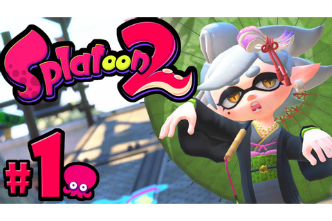 Splatoon 2 - Single Player PART 1 - Switch Gameplay ...