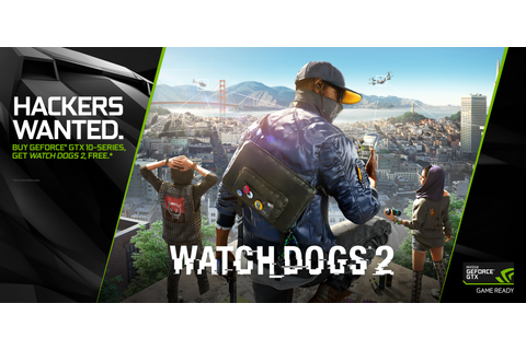 Watch Dogs 2 PC Gets NVIDIA GameWorks Trailer